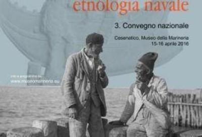 III Convegno Nazionale di Archeologia, Storia e Etnologia Navale