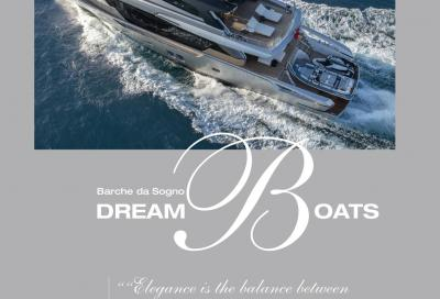 Dream Boats, il numero di primavera/estate è in edicola!