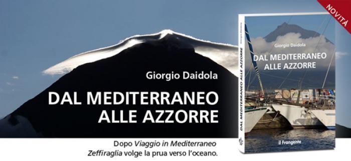 È in libreria: Dal Mediterraneo alle Azzorre