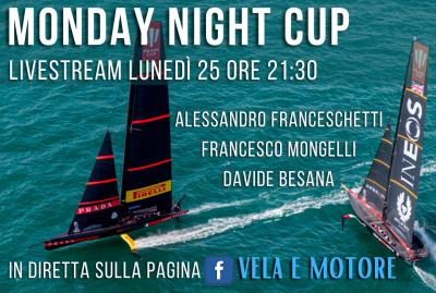 MONDAY NIGHT CUP con Vela e Motore tutti ì lunedì alle 21:30